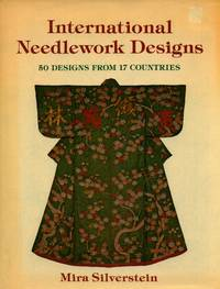 image of International Needlework Designs. 50 Designs From 17 Countries