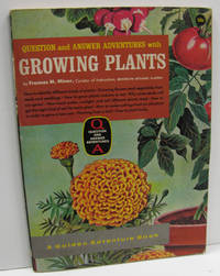 Question and Answer Adventures with Growing Plants