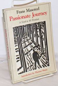 image of Passionate journey, a novel in 165 woodcusts.  Introduction by Thomas Mann