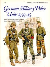 Men-At-Arms No.213: German Miltary Police Units 1939-45