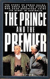 image of The Prince and the Premier: The Story of Perce Galea, Bob Askin and the Others Who Gave Organised Crime Its Start in Australia