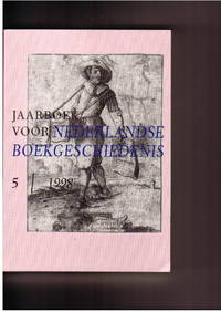 Jaarboek Voor Nederlandse Boekgeschiedenis 5/1998