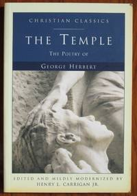 The Temple: The Poetry of George Herbert by  George Herbert - Hardcover - 2010 - from C L Hawley (SKU: 18733)