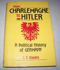 From Charlemagne to Hitler: A Political History of Germany