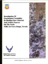 image of Investigation of Geochemical Variability in Obsidian Raw Material Sources and Artifacts on the North Nellis Air Force Range, Nevada