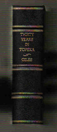 Thirty Years in Topeka a Historical Sketch