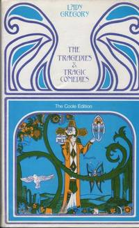The Collected Plays: The Tragedies & Tragic Comedies