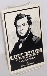 image of The Dictation of Mariano Malarin Whose Life Spanned Two Cultures [title page] A Life that Spanned Two Cultures [cover]
