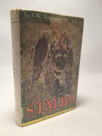 Simba: The Life of the Lion by C. A. W. Guggosberg - Hardcover - 1963 - from Shadyside Books (SKU: 8235)