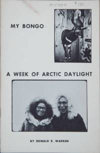 My Bongo - A Week of Arctic Daylight