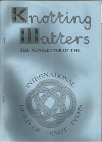 KNOTTING MATTERS: Issue No. 8, Summer, July 1984