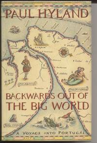 Backwards Out of the Big World:  A Voyage into Portugal