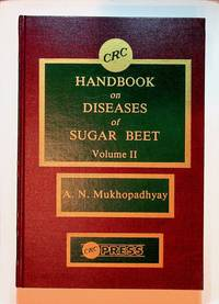 Handbook on Diseases of Sugar Beet - VOLUME 2 ONLY