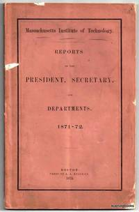 Reports of the President, Secretary, and Departments.  1871-1872