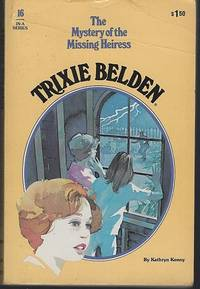 image of TRIXIE BELDEN AND THE MYSTERY OF THE MISSING HEIRESS