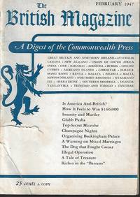 image of THE BRITISH MAGAZINE; A Digest of the Commonwealth Press: February, Feb. 1947