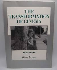 The Transformation of Cinema 1907-1915 (History of the American Cinema Volume 2) by Eileen Bowser - Paperback - 1994 - from Easy Chair Books (SKU: 181914)