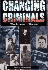 Changing Criminals: 'The Business of Heaven.'
