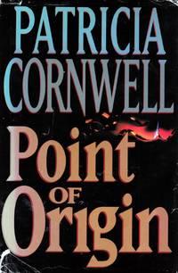 Point of Origin (Kay Scarpetta #9)