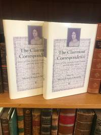 THE CLAIRMONT CORRESPONDENCE: LETTERS OF CLAIRE CLAIRMONT, CHARLES CLAIRMONT, AND FANNY IMLAY GODWIN 1808-1834 / 1835-1879 [2 VOLUMES]