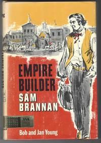 image of EMPIRE BUILDER Sam Brannan