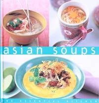 image of Asian Soups Essential Kitchen Series