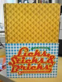 image of Licks, Sticks & Bricks. A World History of Ice Cream