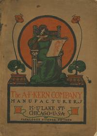 THE A.F. KERN COMPANY MANUFACTURERS: SPRING AND FALL SEASON 1904...; CATALOGUE NO. 15, FIFTEENTH YEAR