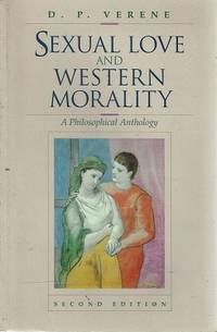 Sexual Love And Western Morality: A Philosophical Anthology