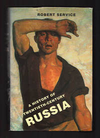 A history of Twentieth-Century Russia by  Robert Service - from Antikvariat Bothnia and Biblio.com