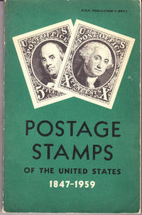 Postage Stamps of the United States 1847-1959