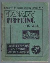 image of Canary Breeding for All (Ditchfield's Little Wonder Books No. 3)