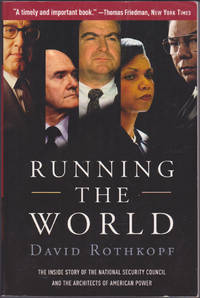 image of Running the World: The Inside Story of the National Security Council and the Architects of American Power