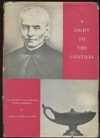 A Light to the Gentiles: The Life-Story of the Venerable Francis Libermann (Duquesne Studies,...