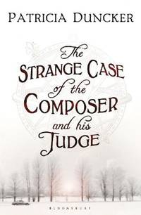 image of The Strange Case of the Composer and His Judge