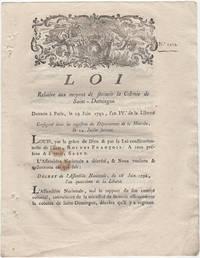Loi Relative aux moyens de secourir la Colonie de Saint-Domingue. Donnée à Paris, le 29 Juin 1792, l