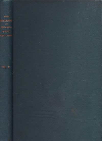 Columbus, OH: Fred J. Heer, 1898. First Edition. Hardcover. Fair. Octavo. Green cloth hardcover. xii...