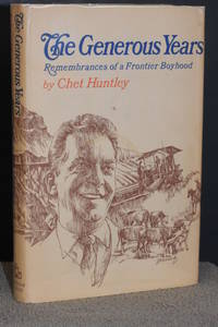 The Generous Years; Remembrances of a Frontier Boyhood