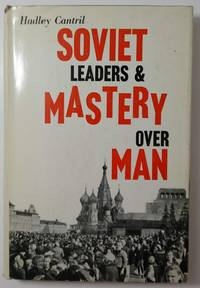 image of Soviet Leaders And Mastery Over Man