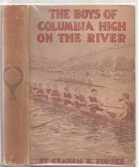 The Boys of Columbia High On The River or, The Boat Race Plot That Failed (in original dust jacket)