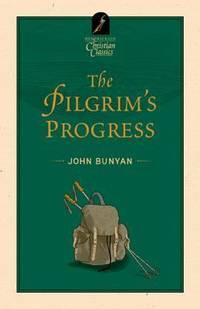 The Pilgrim's Progress (Hendrickson Christian Classics)