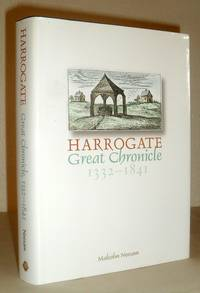 Harrogate Great Chronicle, 1332-1841 - Part One