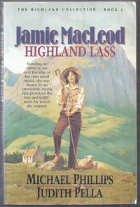 Jamie MacLeod Highland Lass.  The Highland Collection Book 1