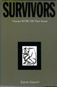 Survivors: Vietnam P.O.W.s Tell Their Stories