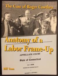 image of The case of Roger Cawthra: anatomy of a labor frame-up