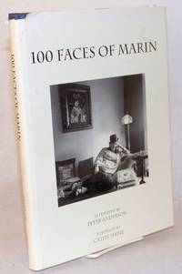 100 Faces of Marin; Interviews by Peter Anderson, Portraits by Cathy Shine