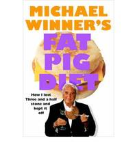 Michael Winner's Fat Pig Diet by Michael Winner  - Hardcover  - 2007  - from Bookbarn (SKU: 1991200)