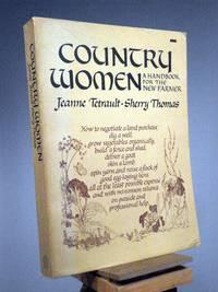 Country Women: A Handbook for the New Farmer