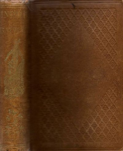New York: D. W. Evans & Co, 1859. First Edition. Hardcover. Good. 8vo. v, 6-428pp. Brown diamond clo...