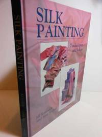 Silk Painting Techniques and Ideas
